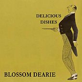 Delicious Dishes by Blossom Dearie