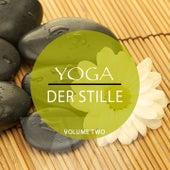 Yoga Der Stille, Vol. 2 (Musik zum Meditieren & Entspannen) by Various Artists