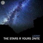 The Stars R Yours 2Nite von Leony!