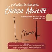 ...Y al volver la vista atrás de Enrique Morente