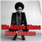 Gin House Blues by Nina Simone