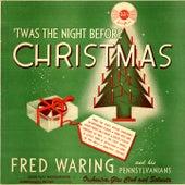 Twas The Night Before Christmas (Original Christmas Album - 1942) de Fred Waring & His Pennsylvanians