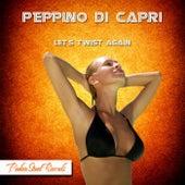 Let's Twist Again by Peppino Di Capri