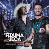 Depois da Chuva (Ao Vivo) von Fiduma & Jeca