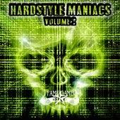 Hardstyle Maniacs, Vol. 2 von Various Artists