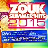 Zouk Summer Hits 2015 by Various Artists
