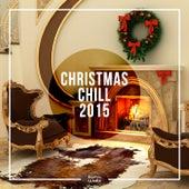 Christmas Chill 2015 de Various Artists