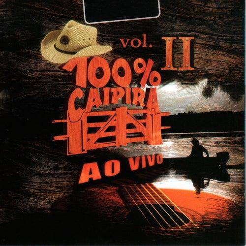 100% Caipira, Vol II, 1 (Ao Vivo) de Various Artists