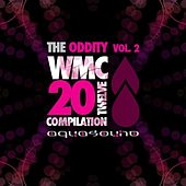 THE ODDITY, Vol. 2 'The WMC 20Twelve Compilation' by Various Artists