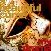 My Drama by A Beautiful Curse