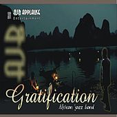 Gratification by AJB Applause