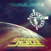 O Retorno de Jesus by Templo Soul