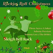 Sleigh Bell Rock (Rockin' Roll Christmas - Original Singles 1960) de Various Artists