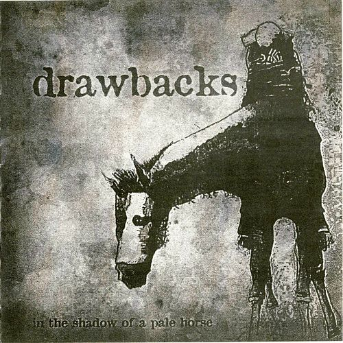 In The Shadow Of A Pale Horse von Drawbacks