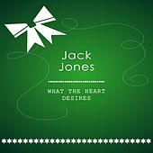 What The Heart Desires de Jack Jones