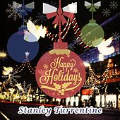 Happy Holidays by Stanley Turrentine