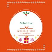 Splendid Time Together by Odetta