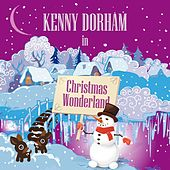 Kenny Dorham in Christmas Wonderland by Kenny Dorham