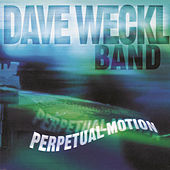 Perpetual Motion by Dave Weckl