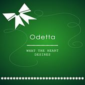 What The Heart Desires by Odetta