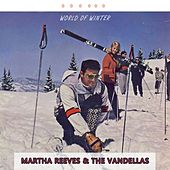 World Of Winter von Martha and the Vandellas