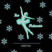 Ice Princess by Odetta