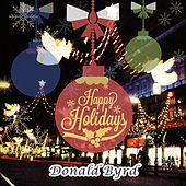 Happy Holidays by Donald Byrd