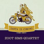 Santa Is Coming by Zoot Sims