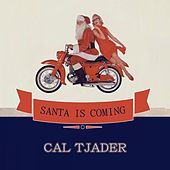 Santa Is Coming de Cal Tjader