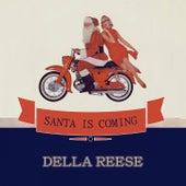Santa Is Coming von Della Reese