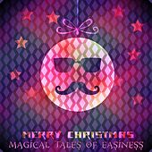 Merry Christmas, Magical Tales Of Easiness (Very Best Of Chill Out & Lounge Music) by Various Artists