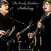 The Everly Brothers Anthology (Remastered 2015) by The Everly Brothers