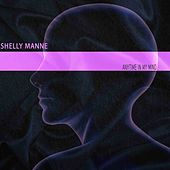Anytime in My Mind by Shelly Manne