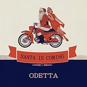 Santa Is Coming by Odetta