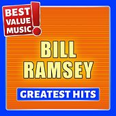 Bill Ramsey - Greatest Hits (Best Value Music) de Bill Ramsey