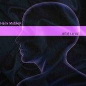 Anytime in My Mind von Hank Mobley