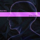 Anytime in My Mind de Bob Wills