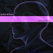 Anytime in My Mind by Jackie Wilson