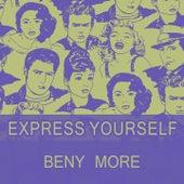 Express Yourself de Beny More