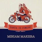 Santa Is Coming de Miriam Makeba