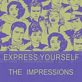 Express Yourself de The Impressions