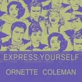 Express Yourself von Ornette Coleman
