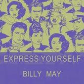 Express Yourself von Billy May