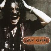 Gilby Clarke by Gilby Clarke