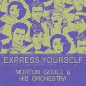 Express Yourself de Morton Gould