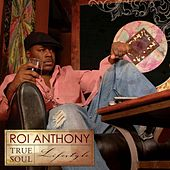 True Soul Lifestyle by Roi Anthony