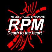 Death to the Heart de Revolutions Per Minute