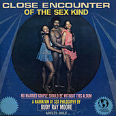 Close Encounters of the Sex Kind by Rudy Ray Moore