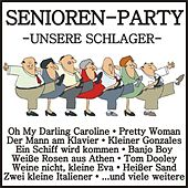 Senioren-Party - Unsere Schlager von Various Artists