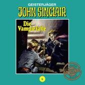 Tonstudio Braun, Folge 6: Die Vampirfalle. Teil 3 von 3 von John Sinclair